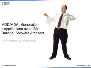 MDD/MDA : Génération d'applications avec IBM  Rational Software Architect