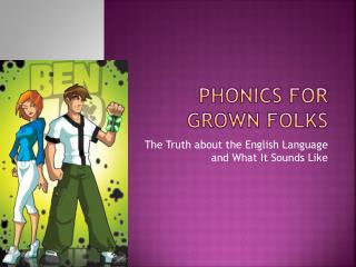 Phonics for Grown Folks