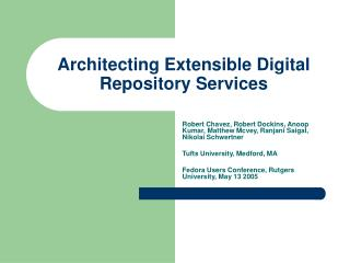 Architecting Extensible Digital Repository Services