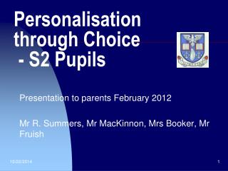Personalisation     through Choice  -  S2 Pupils