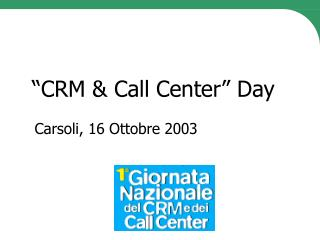 """CRM & Call Center"" Day"