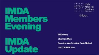 IMDA Members Evening IMDA Update