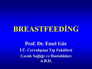 BREASTFEEDİNG
