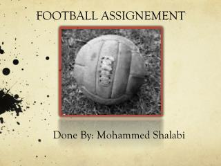 FOOTBALL ASSIGNEMENT