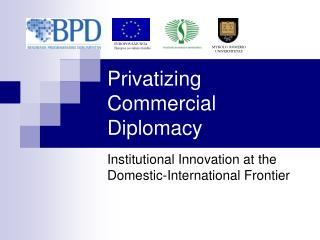 Privatizing Commercial Diplomacy