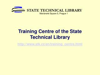 Training  C entre of the State Technical Library stk.cz/en/training_centre.html
