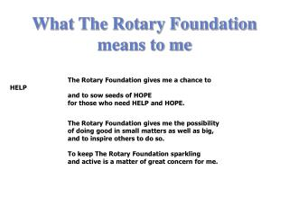 What The Rotary Foundation means to me