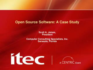 Open Source Software: A Case Study