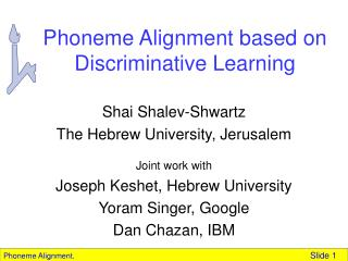 Phoneme Alignment based on Discriminative Learning