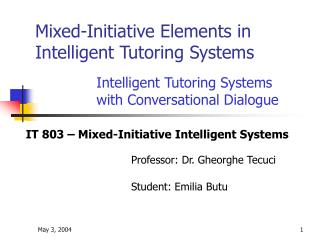 Mixed-Initiative Elements in Intelligent Tutoring Systems