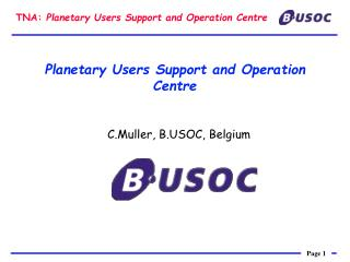 Planetary Users Support and Operation Centre