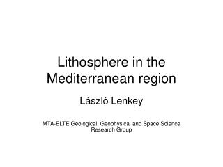 Lithosphere in the Mediterranean region