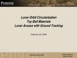 Lunar Orbit Circularization Toy Ball Materials Lunar Access with Ground Tracking