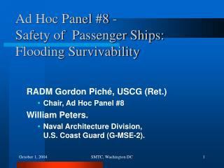 Ad Hoc Panel #8 - Safety of  Passenger Ships: Flooding Survivability