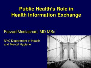 Public Health's Role in  Health Information Exchange