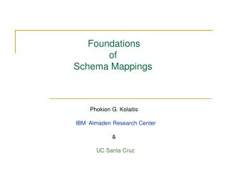 Foundations  of  Schema Mappings