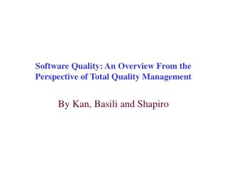 Software Quality: An Overview From the Perspective of Total Quality Management