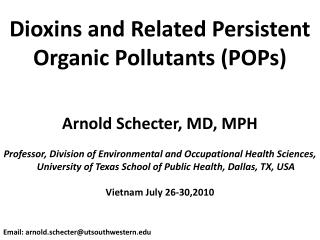 Dioxins and Related Persistent Organic Pollutants (POPs)