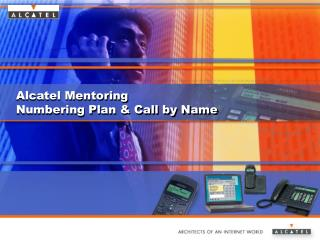 Alcatel Mentoring Numbering Plan & Call by Name