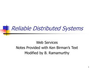 Reliable Distributed Systems