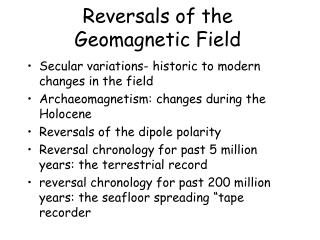 Reversals of the Geomagnetic Field