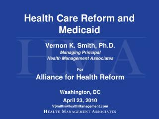Health Care Reform and Medicaid