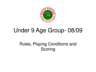Under 9 Age Group- 08/09