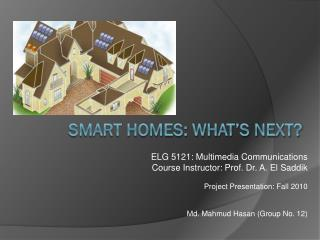 Smart Homes: What's Next?