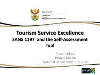Tourism Service Excellence SANS 1197  and the Self-Assessment Tool