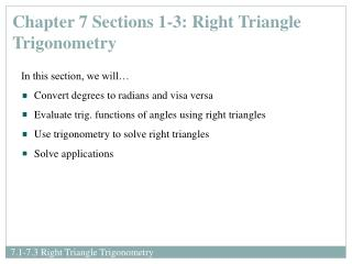 Chapter 7 Sections 1-3: Right Triangle Trigonometry