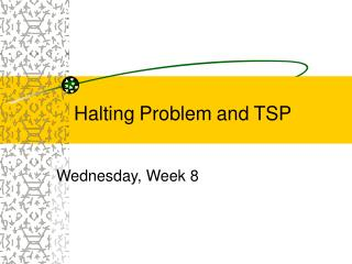 Halting Problem and TSP