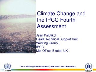 Climate Change and the IPCC Fourth Assessment