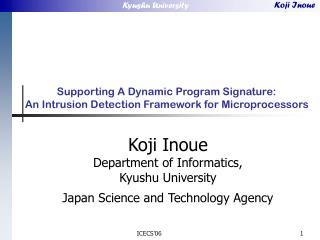 Supporting A Dynamic Program Signature: An Intrusion Detection Framework for Microprocessors