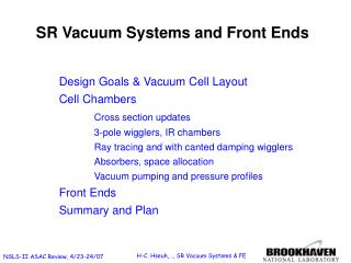 SR Vacuum Systems and Front Ends