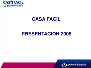 CASA FACIL