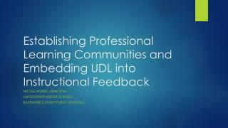 Establishing Professional Learning Communities and Embedding UDL into Instructional Feedback