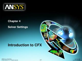Chapter 4 Solver Settings