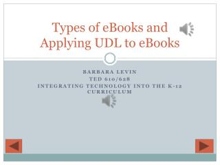 Types of eBooks and Applying UDL to eBooks