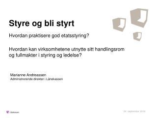 Marianne Andreassen Administrerende direktør i Lånekassen