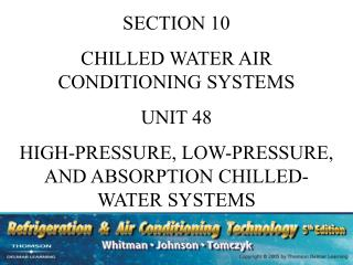 SECTION 10 CHILLED WATER AIR CONDITIONING SYSTEMS UNIT 48