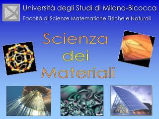 Scienza  dei  Materiali