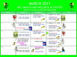 MARCH 2011 MFC HEALTH AND WELLNESS ACTIVITIES 540 741-2447 JACKIE