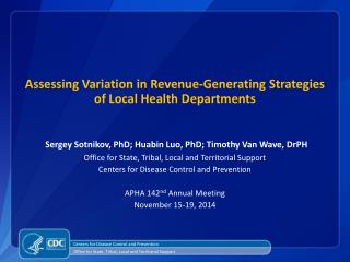 Assessing Variation in  Revenue-Generating  Strategies of Local Health  Departments