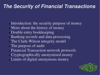 The Security of Financial Transactions