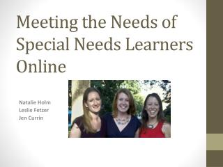Meeting the Needs of Special Needs Learners Online