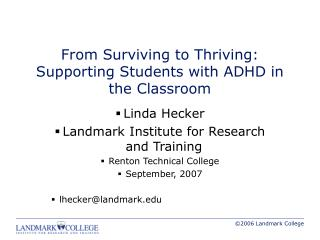 From Surviving to Thriving: Supporting Students with ADHD in the Classroom