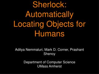 Sherlock:  Automatically Locating Objects for Humans