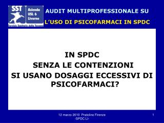 AUDIT MULTIPROFESSIONALE SU L'USO DI PSICOFARMACI IN SPDC