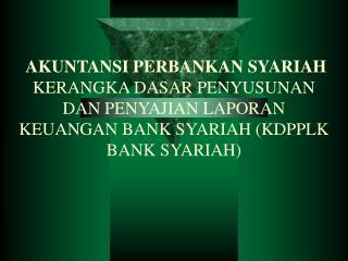 Akuntansi Perbankan Syariah