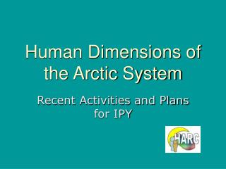 Human Dimensions of the Arctic System